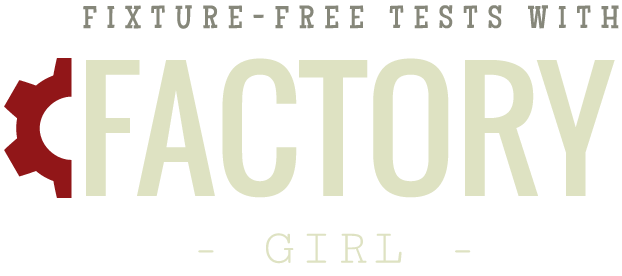 Fixture-free Tests with Factory Girl [cheatsheet]